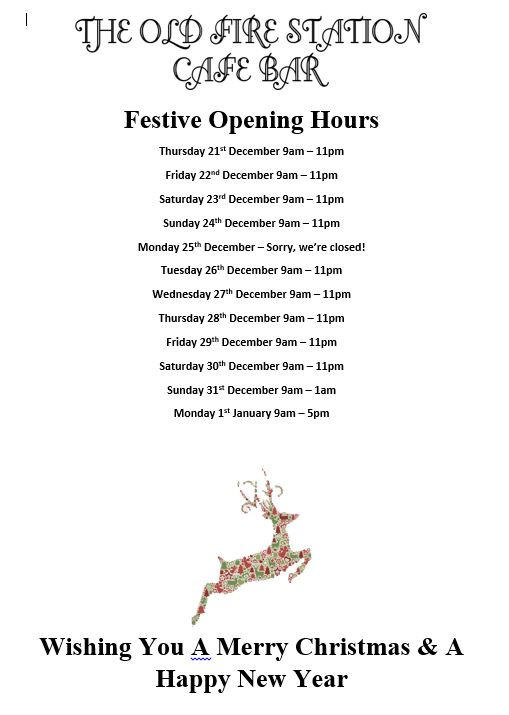 The Old Fire Station Christmas Opening Hours